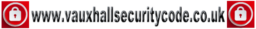 Vauxhall Security Code - Security Pass